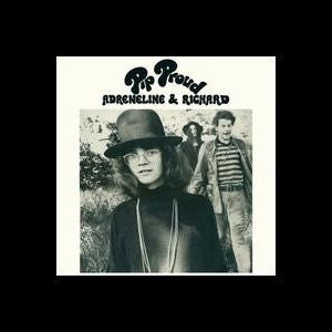 Pip Proud - Adreneline And Richard (Reissue LP)