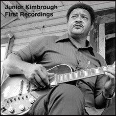 Junior Kimbrough - First Recordings (LP)