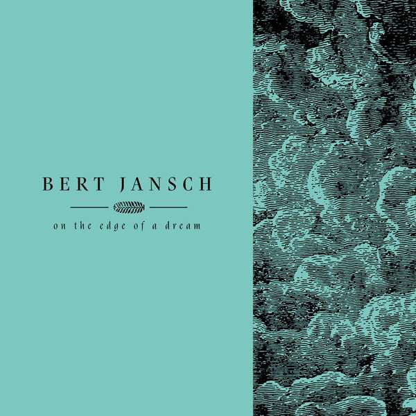 Bert Jansch - On The Edge Of A Dream (4xLP Boxset)