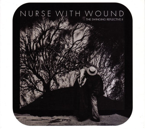Nurse With Wound / Various - The Swinging Reflective II (2xCD, Digipak)