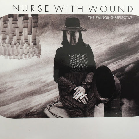 Nurse With Wound - The Swinging Reflective (CD)