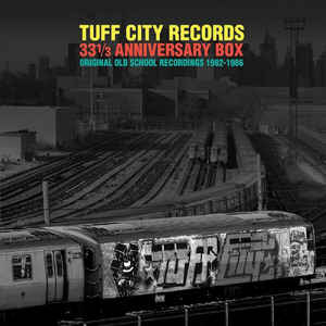 "Various ‎– Tuff City Records 33 1/3 Anniversary Box: Original Old School Recordings 1982-1986 (5xLP boxset + 7"")"