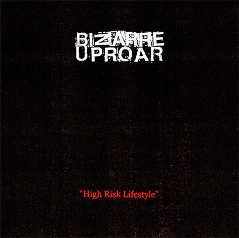 Bizarre Uproar  - High Risk Lifestyle (CD)