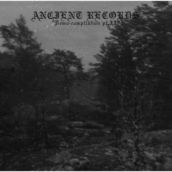 Ancient Records Demo Compilation Pt II 2xCD