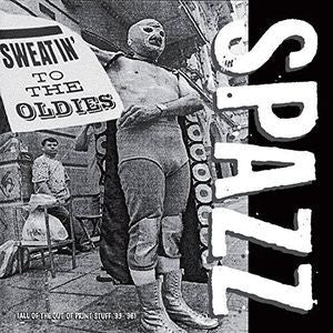 Spazz ‎– Sweatin' To The Oldies (2xLP, Clear Vinyl)