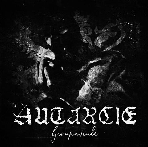 Autarcie - Groupuscule (CD)