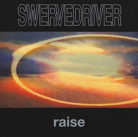 Swervedriver - Raise (LP, Ltd. 180g Audiophile Transparent Red vinyl)