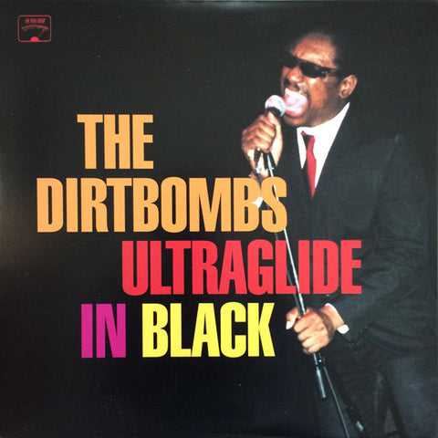The Dirtbombs - Ultraglide In Black (LP)