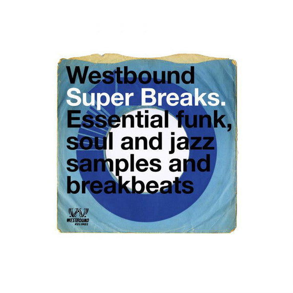 Various - Westbound Super Breaks. Essential Funk, Soul And Jazz Samples And Breakbeats (2xLP)