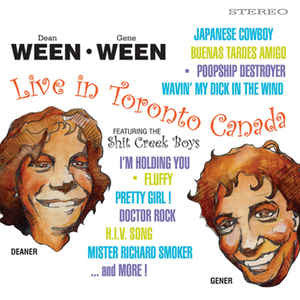 Ween - Live In Toronto Canada, feat. the Shit Creek Boys (2xLP, 180g Audiophile Green Vinyl)