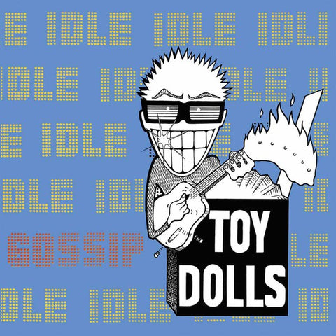 Toy Dolls - Idle Gossip (2xLP, Yellow Vinyl)