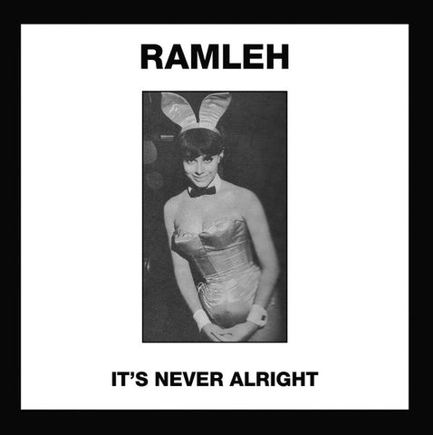 "Ramleh - It's Never Alright / Kerb Krawler (7"")"