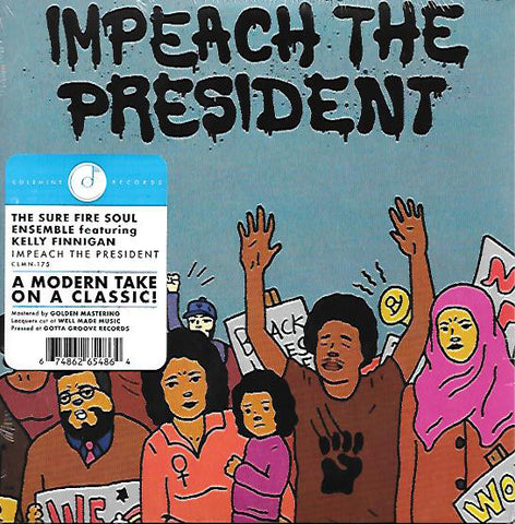 "The Sure Fire Soul Ensemble - Impeach The President (7"", Blue vinyl)"