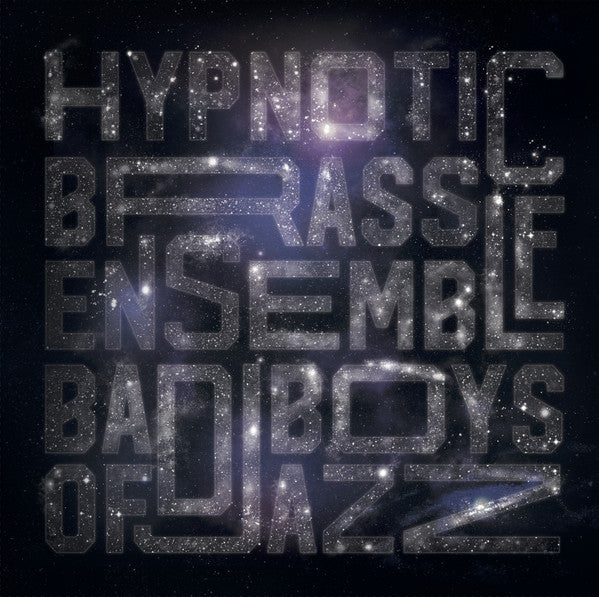 Hypnotic Brass Ensemble - Bad Boys Of Jazz (2xLP)
