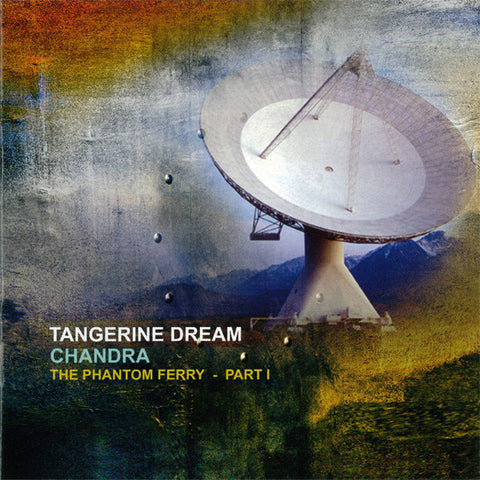 Tangerine Dream - Chandra (The Phantom Ferry - Part I) (2xLP)