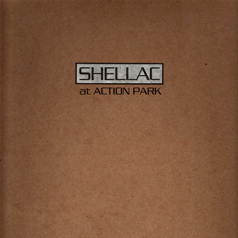 Shellac ‎- At Action Park