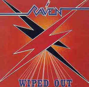 Raven ‎– Wiped Out (LP, Gatefold)