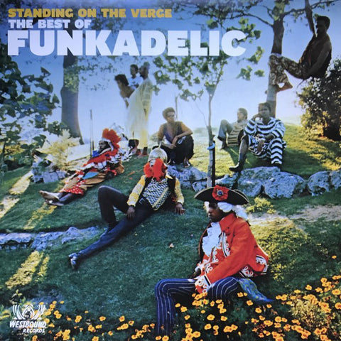 Funkadelic - Standing on the Verge: The Best of Funkadelic (2xLP)