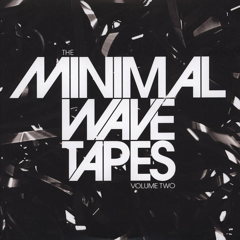 Various - The Minimal Wave Tapes Volume Two
