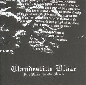 Clandestine Blaze - Fire Burns In Our Hearts (CD)
