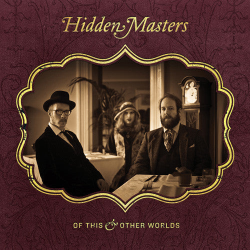 Hidden Masters - Of This & Other Worlds