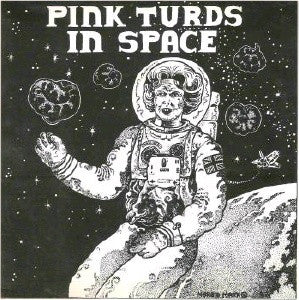 Pink Turds In Space - Complete Part 1 (LP, Black Vinyl)
