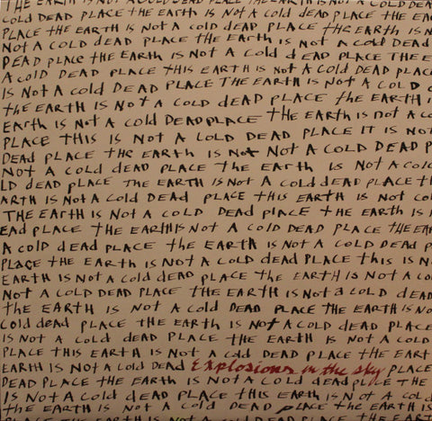 Explosions In The Sky – The Earth Is Not A Cold Dead Place (2xLP)