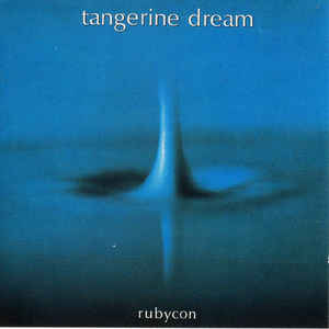 Tangerine Dream - Rubycon (CD, Remastered + Bonus tracks)