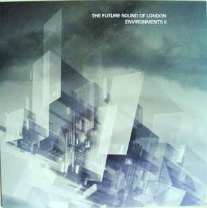 The Future Sound Of London ‎– Environments II (LP, 140g)
