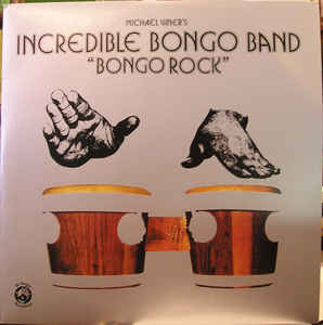 Michael Viner's Incredible Bongo Band - Bongo Rock (LP)