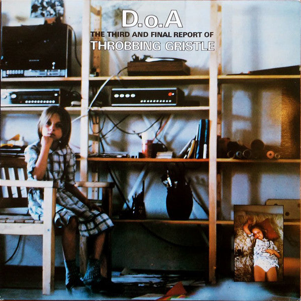 Throbbing Gristle - D.O.A. The Third And Final Report Of Throbbing Gristle (LP, Transparent Green Vinyl + Download)