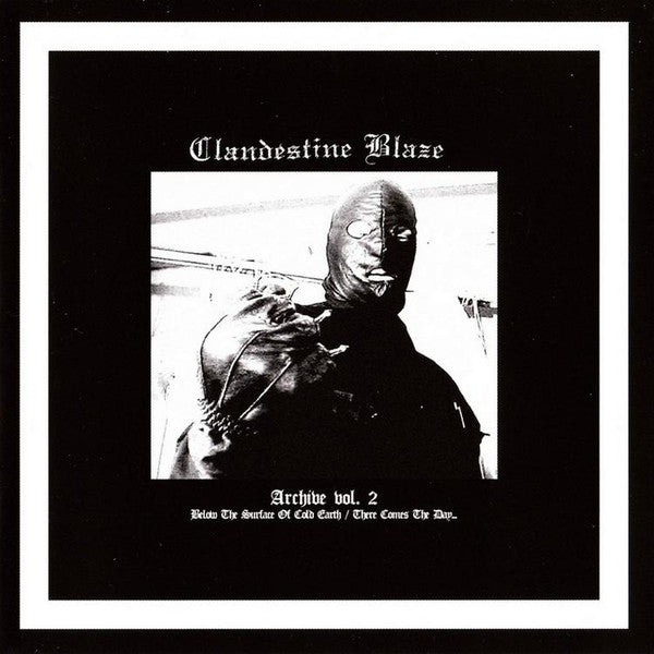 Clandestine Blaze - Archive vol. 2 (CD)