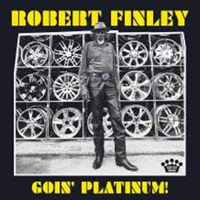 Robert Finley - Goin' Platinum!(LP)