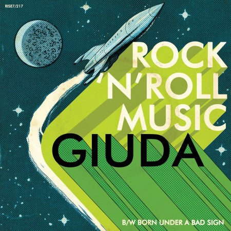 "Giuda - Rock 'N' Roll Music (Green Vinyl 7"")"