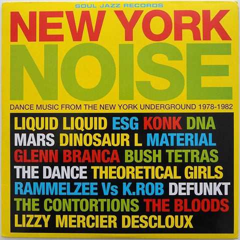 Various Artists - New York Noise (Dance Music From The New York Underground 1978-1982)
