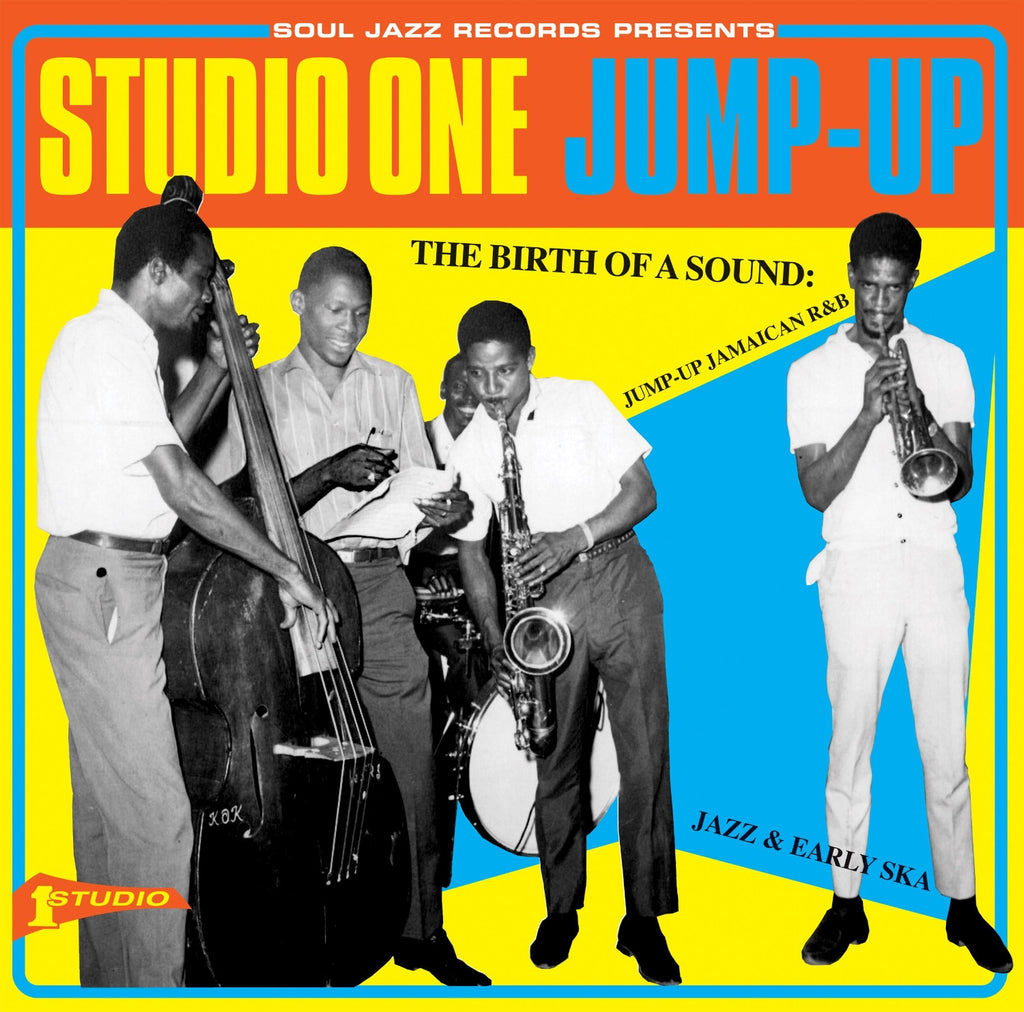 Studio One Jump Up - The Birth of a Sound: Jump-Up Jamaican R&B, Jazz and Early Ska