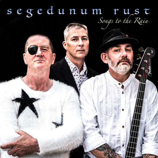 Segedunum Rust - Songs To The Rain (LP)