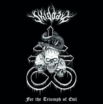 Skiddaw - For The Triumph Of Evil CD