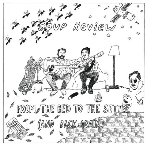 Soup Review ‎– From The Bed To The Settee (And Back Again) (LP)