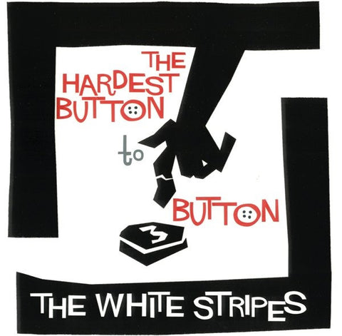 "White Stripes, The – The Hardest Button To Button (7"")"