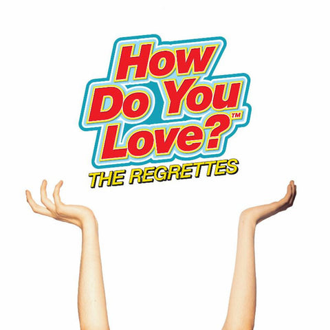 The Regrettes - How Do You Love? (LP)