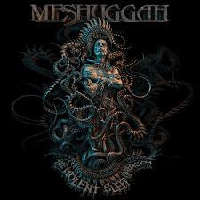 [PREORDER]...Meshuggah - The Violent Sleep of Reason (2xLP)