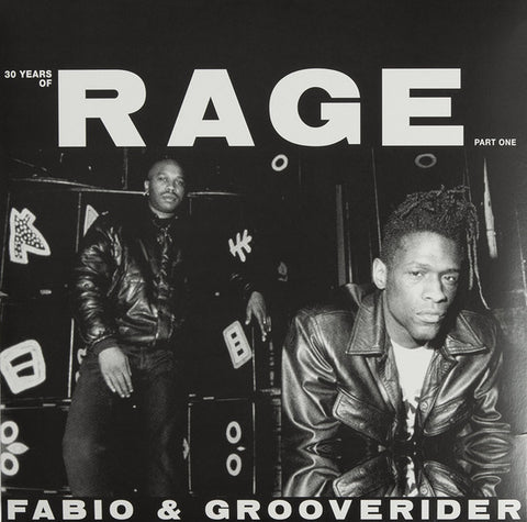 Various - Fabio & Grooverider present 30 Years Of Rage: Part 1 (2xLP)