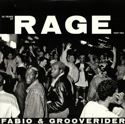 Various - Fabio & Grooverider present 30 Years Of Rage: Part 2 (2xLP)