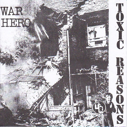 "Toxic Reasons – War Hero 7"" (RSD 2014)"