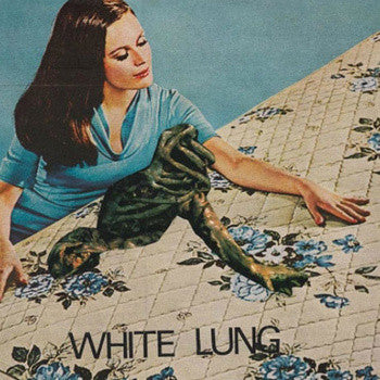 White Lung - White Lung 7""