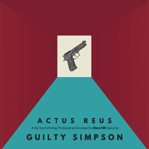 Guilty Simpson & Dixon Hill - Actus Reus (LP)