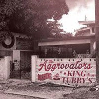 Aggrovators, The - Dubbing At King Tubby's Volume 1