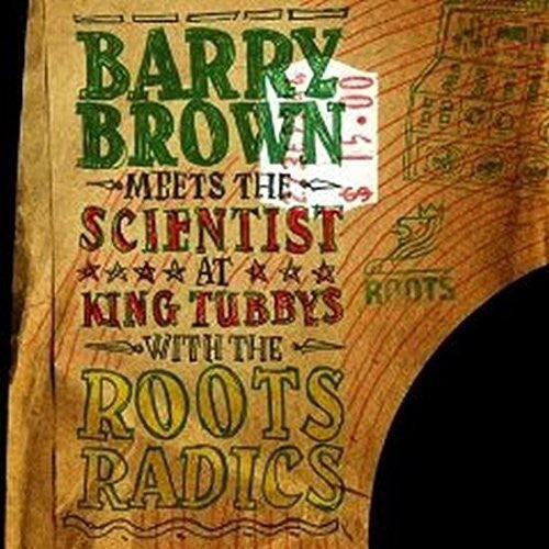 Barry Brown Meets The Scientist - At King Tubby's With The Roots Radics (LP)