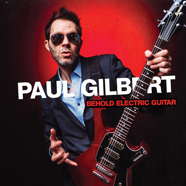 Paul Gilbert - Behold Electric Guitar (2xLP)